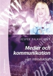 Medier och kommunikation - - en introduktion