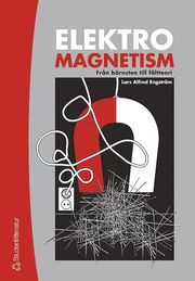 Elektromagnetism – Från bärnsten till fältteori