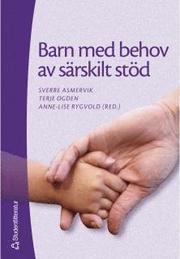 Barn med behov av särskilt stöd – Grundbok i specialpedagogik