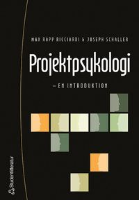 Projektpsykologi : en introduktion (h�ftad)