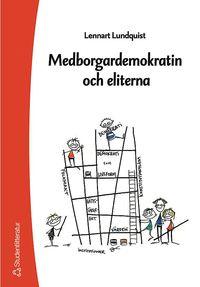 Medborgardemokratin och eliterna (h�ftad)