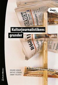 Kulturjournalistikens grunder (h�ftad)