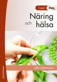 N�ring och h�lsa (h�ftad)