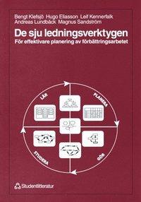 De sju ledningsverktygen: f�r effektivare planering av f�rb�ttringsarbetet (e-bok)