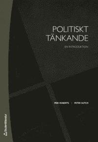 Politiskt t�nkande : En introduktion (h�ftad)