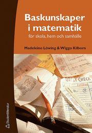 Baskunskaper i matematik – för skola hem och samhälle