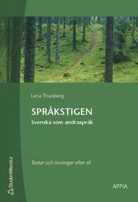 Spr�kstigen : Svenska som andraspr�k (h�ftad)