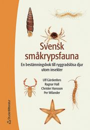 Svensk småkrypsfauna : en bestämningsbok till ryggradslösa djur utom insekter