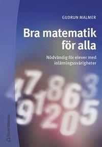 Bra matematik för alla - Nödvändig för elever med inlärningssvårigheter (häftad)
