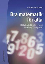 Bra matematik för alla – Nödvändig för elever med inlärningssvårigheter