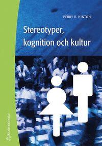 Stereotyper, kognition och kultur (h�ftad)