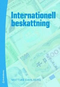 Internationell beskattning (h�ftad)