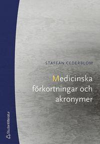 Medicinska f�rkortningar och akronymer (h�ftad)