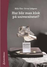 Hur blir man klok p� universitetet? (e-bok)