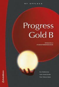 Progress Gold B Elevbok med digital del - Engelska 6 (kartonnage)