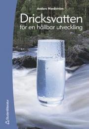 Dricksvatten : för en hållbar utveckling