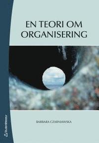 En teori om organisering (h�ftad)