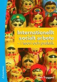 Internationellt socialt arbete (h�ftad)