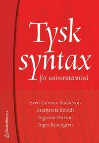 Tysk syntax f�r universitetsniv� (kartonnage)
