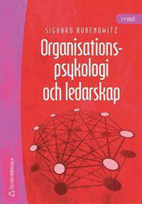 Organisationspsykologi och ledarskap (h�ftad)