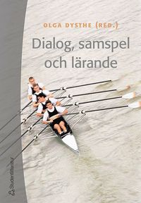 Dialog, samspel och l�rande (h�ftad)