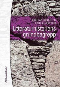 Litteraturhistoriens grundbegrepp (inbunden)