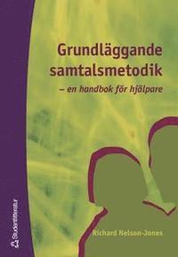 Grundläggande samtalsmetodik : en handbok för hjälpare (häftad)