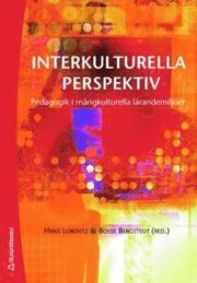 Interkulturella perspektiv : pedagogik i mångkulturella lärandemiljöer