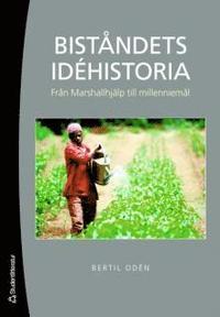 Bist�ndets id�historia : fr�n Marshallhj�lp till millenniem�l (h�ftad)