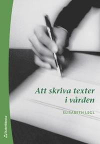 Att skriva texter i v�rden (h�ftad)