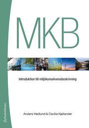 MKB : introduktion till miljökonsekvensbeskrivning