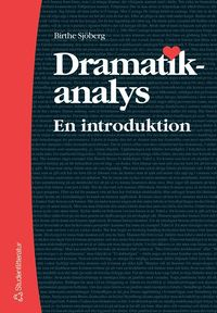 Dramatikanalys : en introduktion (h�ftad)