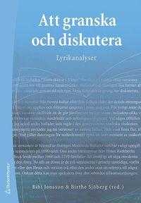 Att granska och diskutera : lyrikanalyser (h�ftad)