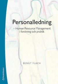 Personalledning : human resource management i forskning och praktik (h�ftad)