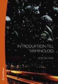 Introduktion till kriminologi (h�ftad)