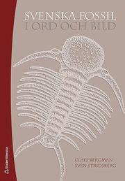 Svenska fossil i ord och bild
