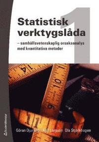 Statistisk verktygsl�da 1 : samh�llsvetenskaplig orsaksanalys med kvantitativa metoder (h�ftad)