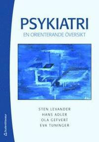Psykiatri : en orienterande �versikt (h�ftad)
