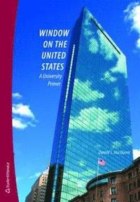 Window on the United States : a university primer