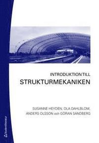 Introduktion till strukturmekaniken (h�ftad)