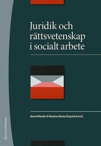 Juridik och r�ttsvetenskap i socialt arbete (h�ftad)