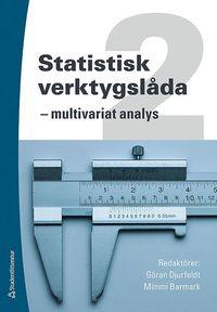 Statistisk verktygsl�da 2 : multivariat analys (h�ftad)