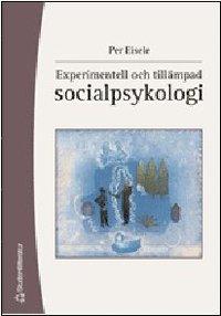 Experimentell och till�mpad socialpsykologi (h�ftad)