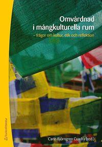 Omv�rdnad i m�ngkulturella rum (h�ftad)