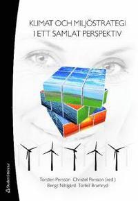 Klimat och milj�strategi i ett samlat perspektiv (h�ftad)