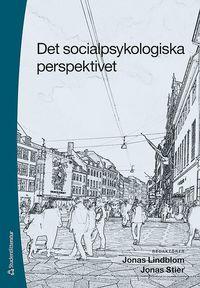 Det socialpsykologiska perspektivet (h�ftad)