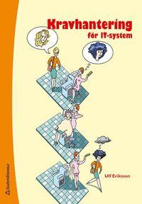 Kravhantering f�r IT-system (h�ftad)