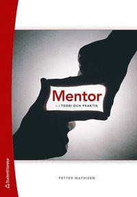 Mentor : i teori och praktik (h�ftad)