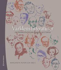 V�rldens litteraturer : en gr�ns�verskridande historia (inbunden)
