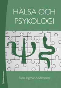 H�lsa och psykologi (h�ftad)